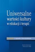 Uniwersalne wartości kultury w edukacji i terapii